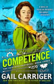 Competence, Gail Carriger