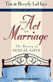 The Act of Marriage The Beauty of Sexual Love, Beverly LaHaye