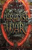 The Paradise War, Stephen R. Lawhead