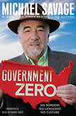 Government Zero No Borders, No Language, No Culture, Michael Savage
