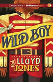 Wild Boy, Rob Lloyd Jones