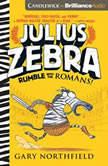 Julius Zebra: Rumble with the Romans!, Gary Northfield