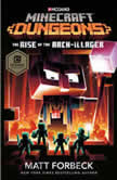 Minecraft Dungeons: The Rise of the Arch-Illager An Official Minecraft Novel, Matt Forbeck