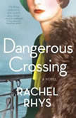 Dangerous Crossing, Rachel Rhys