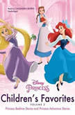 Childrens Favorites, Vol. 2 Princess Bedtime Stories & Princess Adventure Stories, Disney Press
