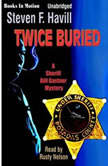 Twice Buried, Steven F. Havill