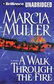 A Walk Through the Fire, Marcia Muller