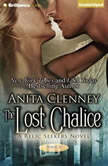 The Lost Chalice, Anita Clenney