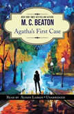 Agathas First Case An Agatha Raisin Short Story, M. C. Beaton