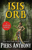 Isis Orb, Piers Anthony