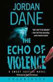 The Echo of Violence, Jordan Dane