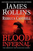 Blood Infernal The Order of the Sanguines Series, James Rollins