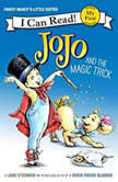 Fancy Nancy: JoJo and the Magic Trick, Jane O'Connor
