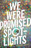 We Were Promised Spotlights, Lindsay Sproul