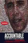 Accountable Making America As Good As Its Promise, Tavis Smiley