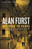 Mission to Paris, Alan Furst