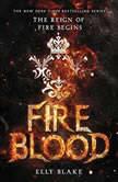 Fireblood, Elly Blake