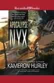 Apocalypse Nyx, Kameron Hurley