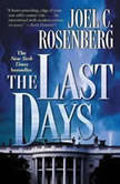 The Last Days, Joel C. Rosenberg