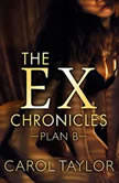 The ExChronicles Plan B