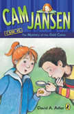 Cam Jansen: The Mystery of the Gold Coins #5, David A. Adler