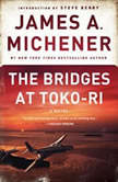 The Bridges at Toko-Ri, James A. Michener