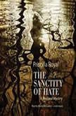 The Sanctity of Hate A Medieval Mystery, Priscilla Royal