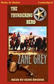 The Thundering Herd, Zane Grey