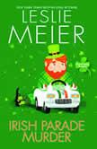Irish Parade Murder, Leslie Meier