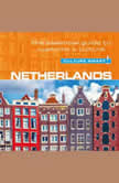 Netherlands - Culture Smart!: The Essential Guide To Customs & Culture, Sheryl Buckland