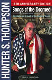 Songs of the Doomed, Hunter S. Thompson