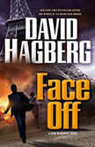 Face Off A Kirk McGarvey Novel, David Hagberg
