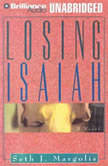 Losing Isaiah, Seth Margolis
