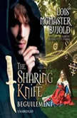 The Sharing Knife, Vol. 1 Beguilement, Lois McMaster Bujold