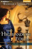 The Highlander's Folly, Barbara Longley