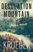 Desolation Mountain, William Kent Krueger