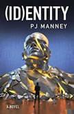 (ID)entity, PJ Manney
