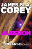 Auberon An Expanse Novella, James S. A. Corey
