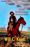 Trail Of Revenge, Will C. Knott