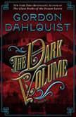 The Dark Volume, Gordon Dahlquist