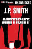 Airtight, J.P. Smith
