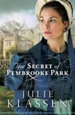 The Secret of Pembrooke Park, Julie Klassen