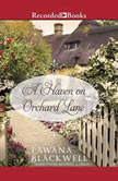 A Haven on Orchard Lane, Lawana Blackwell