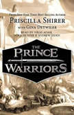 The Prince Warriors, Priscilla Shirer