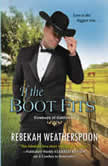 If the Boot Fits, Rebekah Weatherspoon