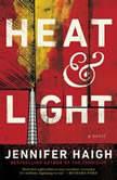 Heat and Light, Jennifer Haigh