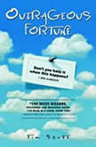 Outrageous Fortune, Tim Scott