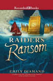 Raiders' Ransom, Emily Diamand