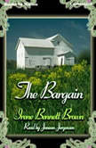 The Bargain, Irene Bennett Brown