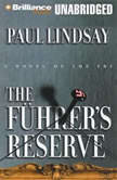The Fuhrer's Reserve, Paul Lindsay